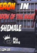 The Shadow Of The Night - Cameron [PigKing]